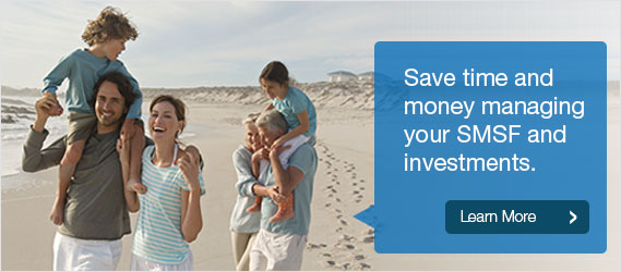 Save time and money managing your SMSF and investments